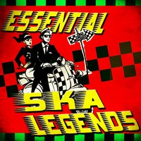 Essential Ska Legends — сборник