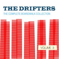 The Drifters: The Complete Boardwalk Collection, Vol. 3 — The Drifters