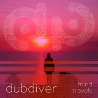 Mind Travels — Dubdiver