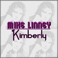 Kimberly — Mike Linney
