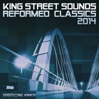 King Street Sounds Reformed Classics 2014 — сборник