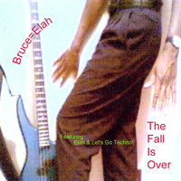 The Fall Is Over — Bruce=Elah