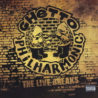 The Live Breaks — G-Clef da Mad Komposa, Brian Sledge, Ghetto Philharmonic