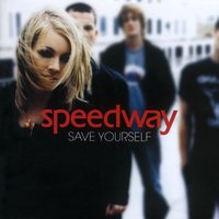 Save Yourself — Speedway