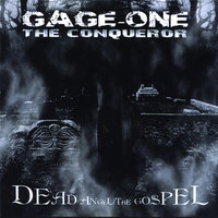 Dead Angel / The Gospel - EP — Gage One