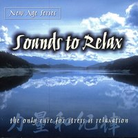 New Age Series - Sounds To Relax — сборник