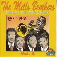 The Mills Brothers, Vol. 4 — The Mills Brothers