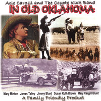 In Old Oklahoma — Acie Cargill