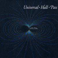 Subtle Things — Universal Hall Pass