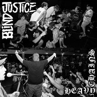 Split — Blind Justice, Heavy Chains