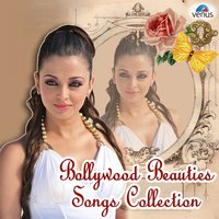 Bollywood Beauties Songs Collections — сборник