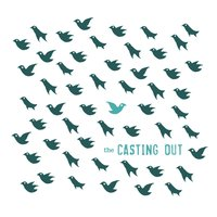 The Casting Out — Nathan Gray, The Casting Out