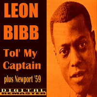 Tol'My Captain and Newport 1959 — Leon Bibb