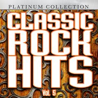 Classic Rock Hits, Vol. 5 — сборник
