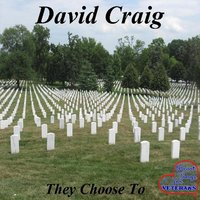 They Choose To — David Craig