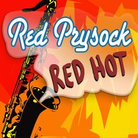 Red Hot — Red Prysock