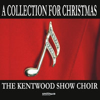 A Collection For Christmas — The Kentwood Show Choir