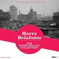 The Super Deluxe Collection — Harry Belafonte