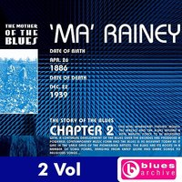 The Mother Of The Blues — Ma Rainey