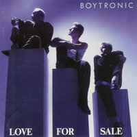 Love For Sale — Boytronic