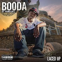 Laced Up — BOODA (of the Young Liifez)