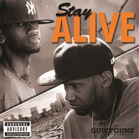 Stay Alive — Quietgunz