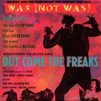 Out Come The Freaks EP — Was (Not Was)