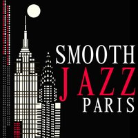 Smooth Jazz Paris — Smooth Jazz Band, Jazz Music Club in Paris, Musica Jazz Club, Smooth Jazz Band|Jazz Music Club in Paris|Musica Jazz Club