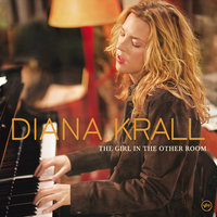 The Girl In The Other Room — Diana Krall