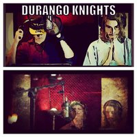 Durango Knights (feat. James Paxton) — Adam Hicks, James Paxton