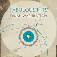 Fabulous Hits — Dinah Washington & Brook Benton