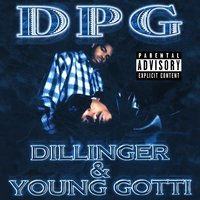 Dillinger & Young Gotti — Tha Dogg Pound