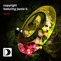 Roots — Copyright featuring Jazzie B