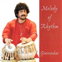 Melody of Rhythm — Gourisankar