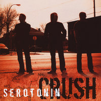Serotonin Crush — Serotonin Crush