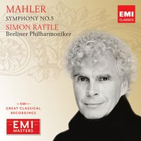 Mahler: Symphony No.5 — Густав Малер, Berliner Philarmoniker, Sir Simon Rattle