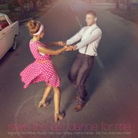 Save the Last Dance for Me — сборник