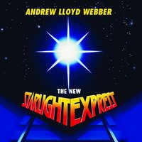 The New Starlight Express — Original London Cast