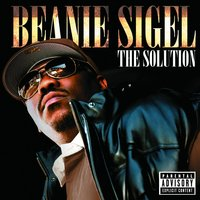 The Solution — Beanie Sigel