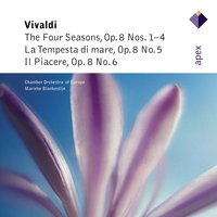 Vivaldi : Le quattro stagioni [The Four Seasons], La tempesta di mare & Il piacere  -  Apex — Marieke Blankestijn & Chamber Orchestra of Europe, The Chamber Orchestra Of Europe