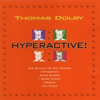 Hyperactive — Thomas Dolby