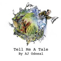 Tell Me a Tale EP — Aj Odneal