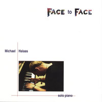 Face to Face — Michael Halaas