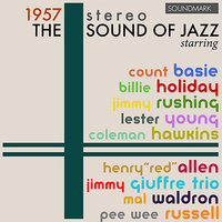 The Sound of Jazz, 1957 Stereo, — Billie Holiday, Mal Waldron, Count Basie All-Stars, Jimmy Giuffre Trio