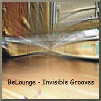 Invisible Grooves — BeLounge