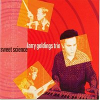 Sweet Science — Larry Goldings