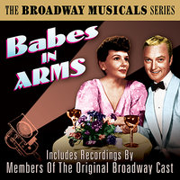 Babes In Arms (The Best Of Broadway Musicals) — сборник