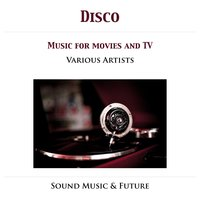 Disco - Music For Movies & TV — сборник