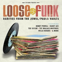 Loose the Funk - Rarities from the Jewel/Paula Vaults — сборник