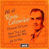 All of Russ Columbo — Russ Columbo